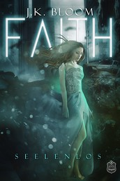 Faith - Seelenlos
