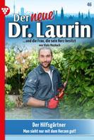 Viola Maybach: Der neue Dr. Laurin 46 – Arztroman ★★★★