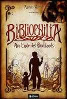 Markus Walther: Bibliophilia. Am Ende des Buchlands ★★★★