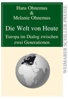 Hans Ohnemus: Die Welt von Heute