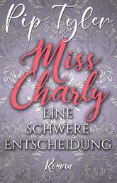 Miss Charly: Eine schwere Entscheidung