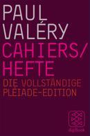 Paul Valéry: Cahiers / Hefte