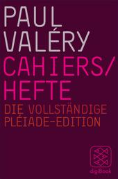 Cahiers / Hefte - Die vollständige Pléiade-Edition