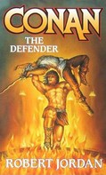 Robert Jordan: Conan The Defender