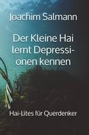 Joachim Salmann: Der Kleine Hai lernt Depressionen kennen