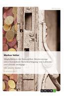 Markus Vetter: Möglichkeiten der finanziellen Altersvorsorge unter besonderer Berücksichtigung von Leibrente und reverse mortgage