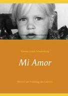 Wienke Ursula Schulenburg: Mi Amor ★★★★