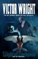 Victor Wright: Light of Darkness