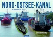 Nord-Ostsee-Kanal - Von Brunsbüttel bis Kiel