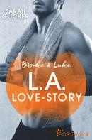 Sarah Glicker: Brooke & Luke - L.A. Love Story ★★★★