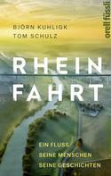 Tom Schulz: Rheinfahrt ★★★