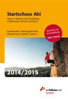 e-fellows.net: Startschuss Abi 2014/2015