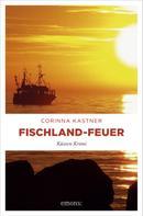 Corinna Kastner: Fischland-Feuer ★★★★