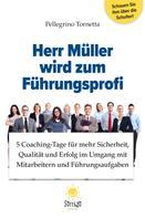Pellegrino Tornetta: Herr Müller wird zum Führungsprofi