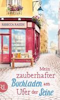 Rebecca Raisin: Mein zauberhafter Buchladen am Ufer der Seine ★★★★