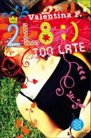 Valentina F.: 2L8 – Too late ★★★★★