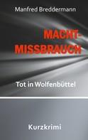 Manfred Breddermann: Machtmissbrauch
