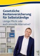 Rolf Winkel: Gesetzliche Rentenversicherung für Selbstständige