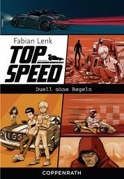 Top Speed - Band 3 - Duell ohne Regeln