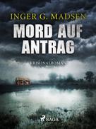 Inger Gammelgaard Madsen: Mord auf Antrag - Roland Benito-Krimi 2 ★★★★