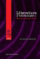 Juan Guillermo, Gómez García: Literatura y anarquismo en Manuel González Prada