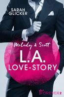 Sarah Glicker: Melody & Scott - L.A. Love Story ★★★★