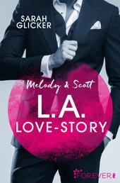 Melody & Scott - L.A. Love Story - Roman
