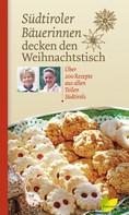 : Südtiroler Bäuerinnen decken den Weihnachtstisch ★★★