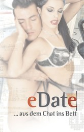eDate - Aus dem Chat ins Bett