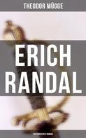 Theodor Mügge: Erich Randal (Historischer Roman)