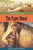 Lois Peterson: The Paper House