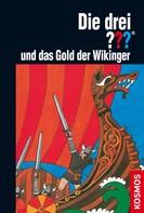 William Arden: Die drei ??? und das Gold der Wikinger (drei Fragezeichen) ★★★★★