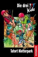 Ulf Blanck: Die drei ??? Kids, 51, Tatort Kletterpark (drei Fragezeichen Kids)