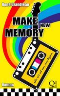 René Grandjean: Make new Memory oder wie ich von vorn begann ★★★★★