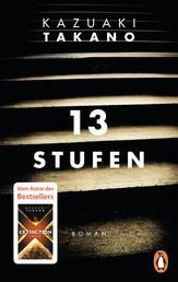 13 Stufen - Roman