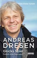 Hans-Dieter Schütt: Andreas Dresen