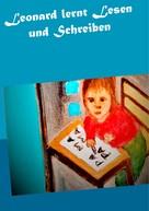 Gisela Paprotny: Leonard lernt Lesen und Schreiben