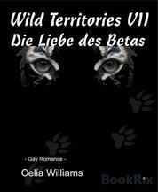 Wild Territories VII - Die Liebe des Betas