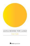 Alexa Hennig von Lange: Erste Liebe ★★★★★