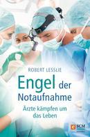 Robert Lesslie: Engel der Notaufnahme ★★★★