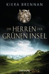 Die Herren der Grünen Insel - Roman