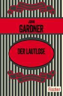 John Gardner: Der Lautlose