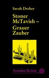 Stoner McTavish - Grauer Zauber - Stoners 3. Fall