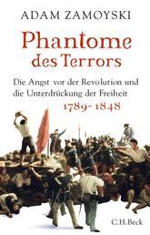 Phantome des Terrors - Die Angst vor der Revolution und die Unterdrückung der Freiheit