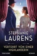 Stephanie Laurens: Verführt von einer Highlanderin ★★★★★