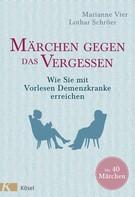 Marianne Vier: Märchen gegen das Vergessen ★★★★★