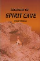 Dennis Cassinelli: Legends of Spirit Cave