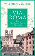 Willemijn van Dijk: Via Roma ★★★★★
