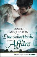 Jennifer McQuiston: Eine schottische Affäre ★★★★