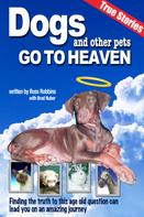 Ross Robbins: Dogs and Other Pets Go To Heaven